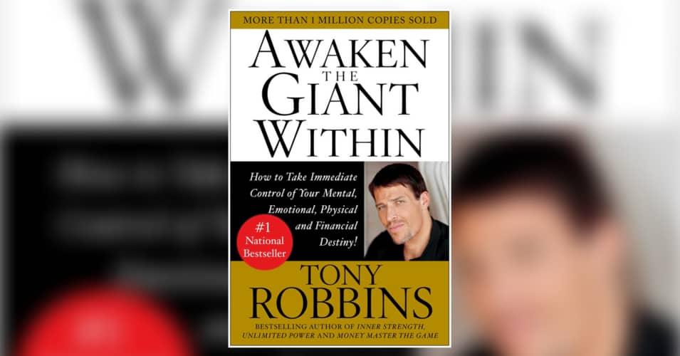 Awaken the Giant by Tony Robbins